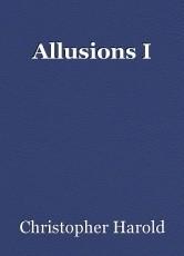 Allusions I