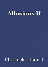Allusions II