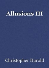 Allusions III