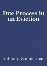 Due Process in an Eviction