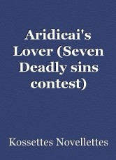 Aridicai's Lover (Seven Deadly sins contest)