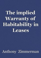 The implied Warranty of Habitability in Leases