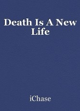 Death Is A New Life