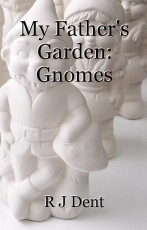 My Father's Garden: Gnomes