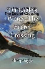 On Eagle's Wings: The Secret Crossing