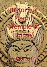History of Magoji (Temple of Horse)