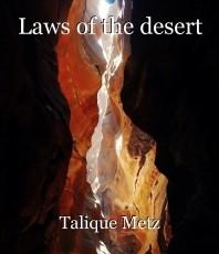 Laws of the desert