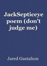 JackSepticeye poem (don't judge me)