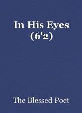 In His Eyes (6'2)