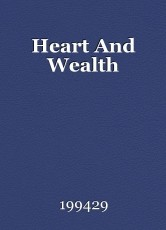 Heart And Wealth
