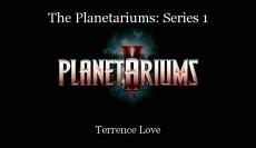 The Planetariums: Series 1