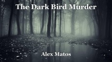 The Dark Bird Murder