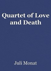 Quartet of Love and Death