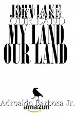MY LAND OUR LAND