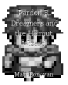 Pardon R. Dreamers and the Helmut Wizard