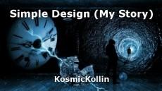 Simple Design (My Story)
