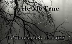 Cycle Me True