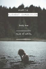 Element Chronicles - book one | child of Earth