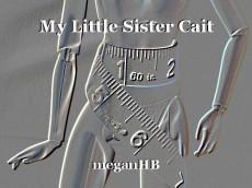 My Little Sister Cait