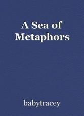 A Sea of Metaphors
