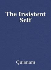 The Insistent Self