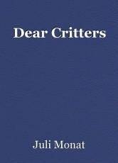 Dear Critters
