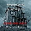 Mystery of the haunted house