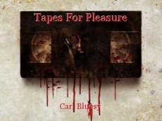 Tapes For Pleasure