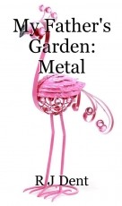 My Father's Garden: Metal