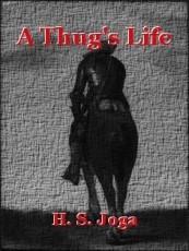 A Thug's Life