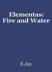 Elementas: Fire and Water