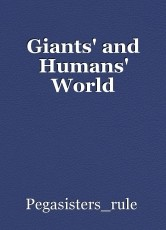 Giants' and Humans' World
