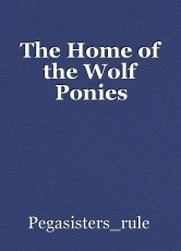 The Home of the Wolf Ponies
