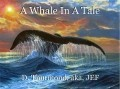 A Whale In A Tale