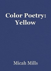 Color Poetry: Yellow