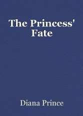 The Princess' Fate