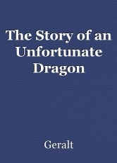 The Story of an Unfortunate Dragon