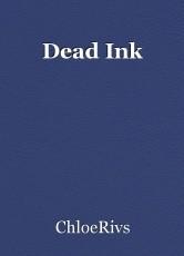 Dead Ink