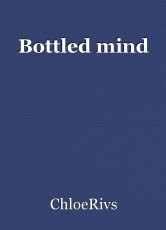 Bottled mind