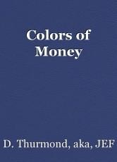 Colors of Money