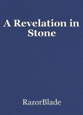 A Revelation in Stone