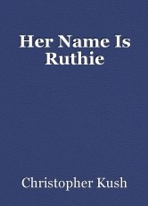Her Name Is Ruthie