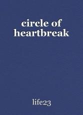 circle of heartbreak