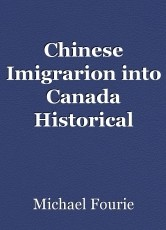 Chinese Imigrarion into Canada Historical Synthesis