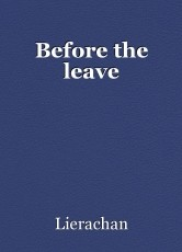 Before the leave