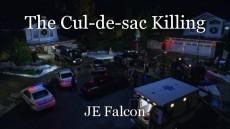 The Cul-de-sac Killing