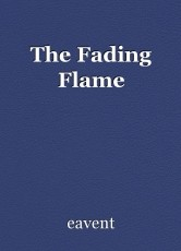 The Fading Flame
