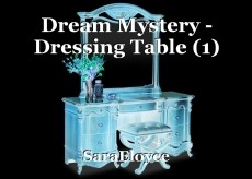 Dream Mystery - Dressing Table (1)