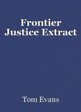 Frontier Justice Extract