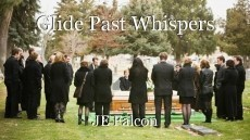 Glide Past Whispers
